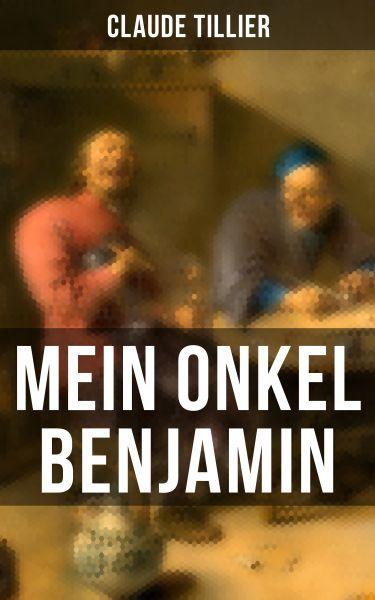 Mein Onkel Benjamin