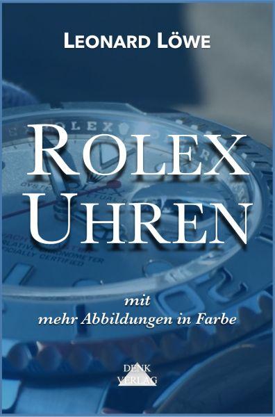 Rolex Uhren (mit mehr farbigen Abbildungen)