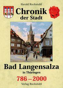 Chronik der Stadt Bad Langensalza in Thüringen 786-2000