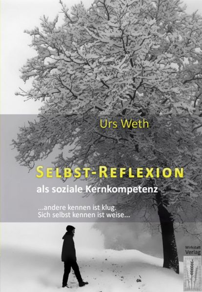 Selbstreflexion als soziale Kernkompetenz
