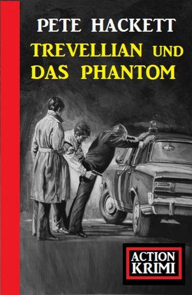 Trevellian und das Phantom: Action Krimi