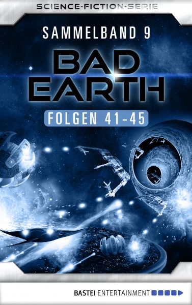 Bad Earth Sammelband 9 - Science-Fiction-Serie