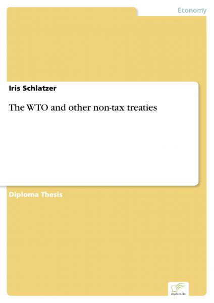 The WTO and other non-tax treaties