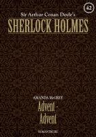 Sherlock Holmes 42 - Advent - Advent