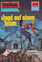 Perry Rhodan 662: Jagd auf einen Toten (Heftroman)