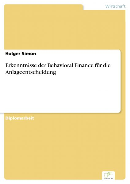Erkenntnisse der Behavioral Finance für die Anlageentscheidung