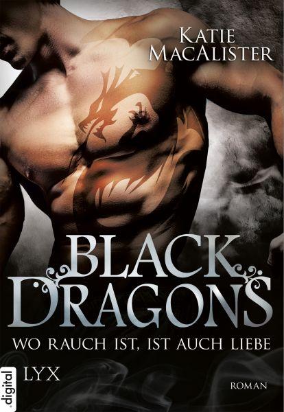 Black Dragons - Wo Rauch ist, ist auch Liebe