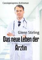 Das neue Leben der Ärztin