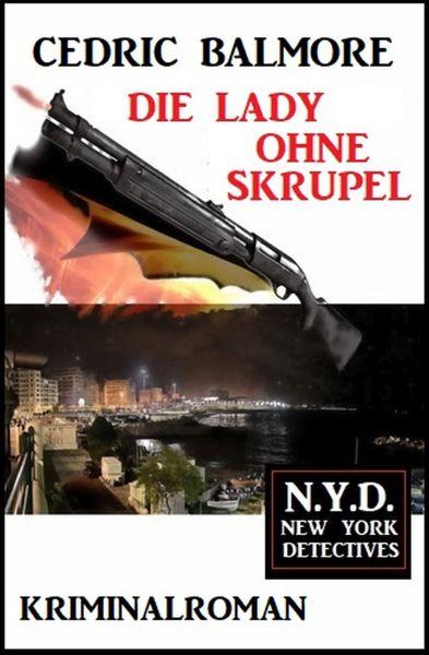 Die Lady ohne Skrupel: N.Y.D. – New York Detectives