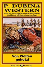 P. Dubina Western 68: Von Wölfen gehetzt