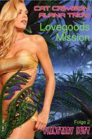 Lovegoods Mission – Lianen der Lust