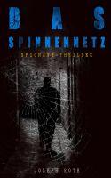Das Spinnennetz (Spionage-Thriller)
