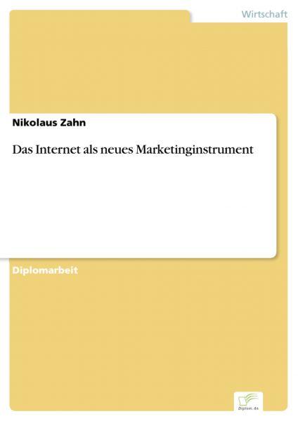 Das Internet als neues Marketinginstrument