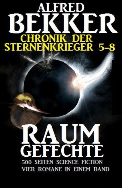 Chronik der Sternenkrieger - Raumgefechte