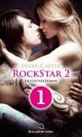 Rockstar | Band 2 | Teil 1 | Erotischer Roman