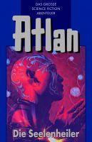 Atlan 35: Die Seelenheiler (Blauband)