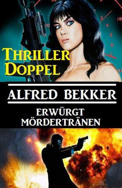 Thriller-Doppel: Erwürgt/Mördertränen