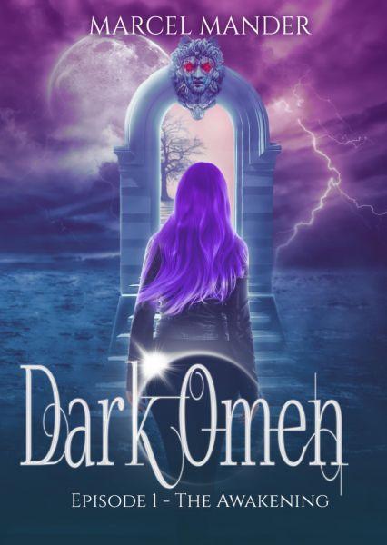 Dark Omen - Episode 1: The Awakening