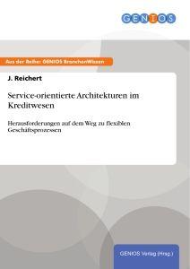Service-orientierte Architekturen im Kreditwesen