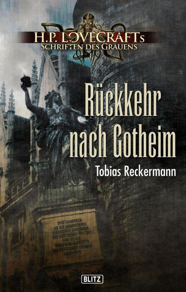 Lovecrafts Schriften des Grauens 13: Rückkehr nach Gotheim