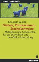 Gärtner, Prinzessinnen, Stachelschweine