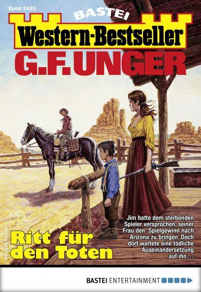 G. F. Unger Western-Bestseller 2429 - Western