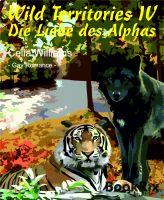 Wild Territories IV - Die Liebe des Alphas