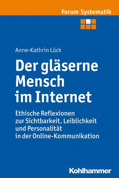 Der gläserne Mensch im Internet