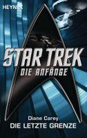 Star Trek - Die Anfänge: Die letzte Grenze