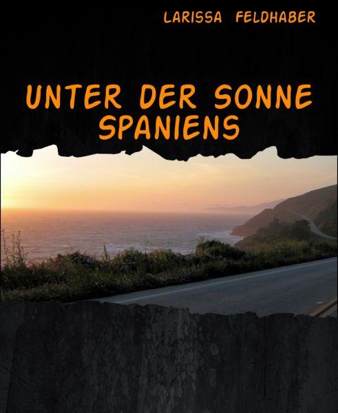 Unter der Sonne Spaniens