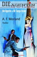 Die Agentin #10: Tanga fatale