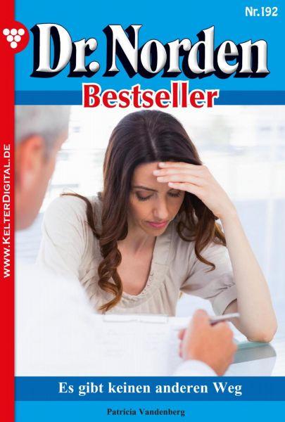 Dr. Norden Bestseller 192 – Arztroman