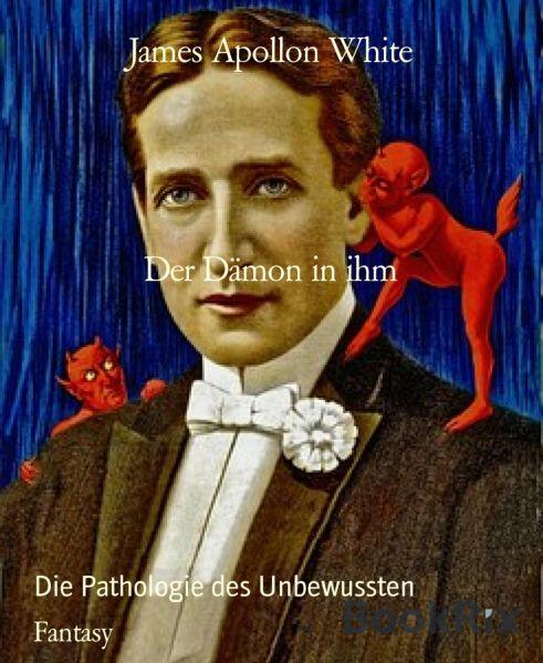 Der Dämon in ihm