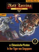 Rolf Torring 007: Chinesische Piraten (007b: Der Tiger von Singapore)