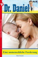 Dr. Daniel 10 - Arztroman