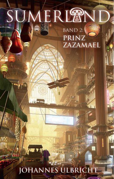 Sumerland: Prinz Zazamael