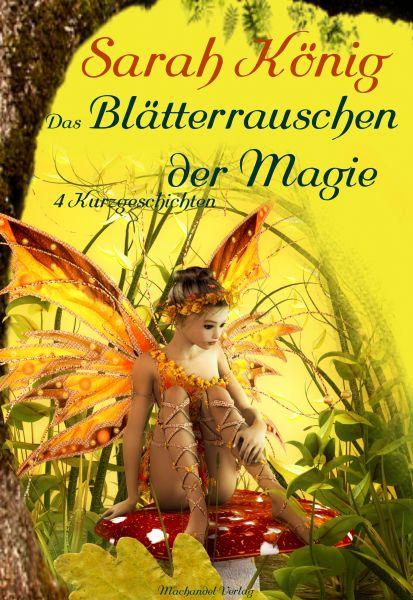 Das Blätterrauschen der Magie