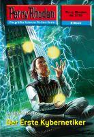 Perry Rhodan 2378: Der Erste Kybernetiker