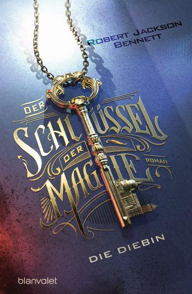 Der Schlüssel der Magie - Die Diebin