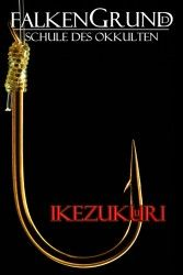 Falkengrund 16 - Ikezukuri