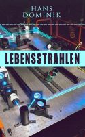 Lebensstrahlen: Science-Fiction-Roman