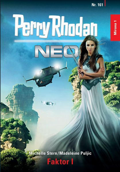 Perry Rhodan Neo 161: Faktor I