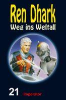 Ren Dhark – Weg ins Weltall 21: Imperator