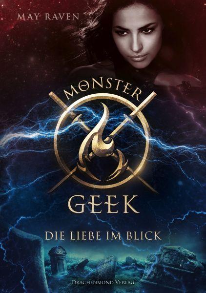 Monster Geek 3 - Die Liebe im Blick