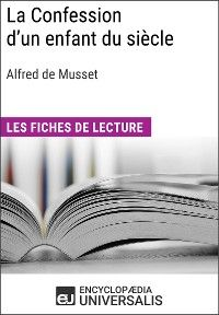La Confession d'un enfant du siècle d'Alfred de Musset