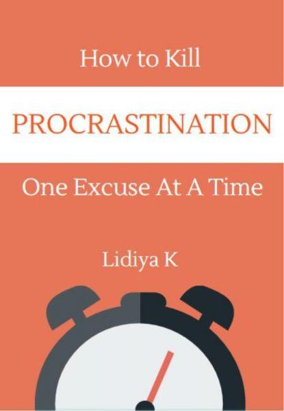 How to Kill Procrastination