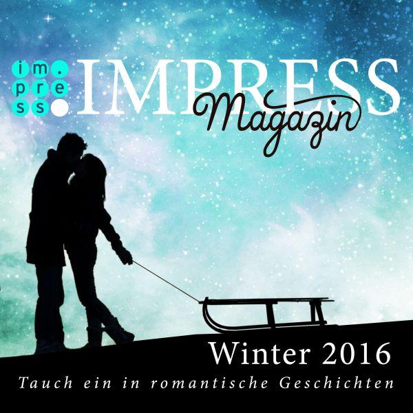 Impress Magazin Winter 2016 (Januar-März): Tauch ein in romantische Geschichten