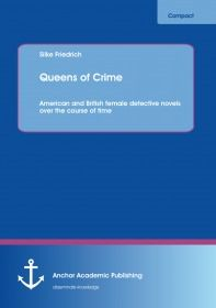 Queens of Crime: American and British female detective novels over the course of time