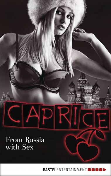 From Russia with Sex - Caprice