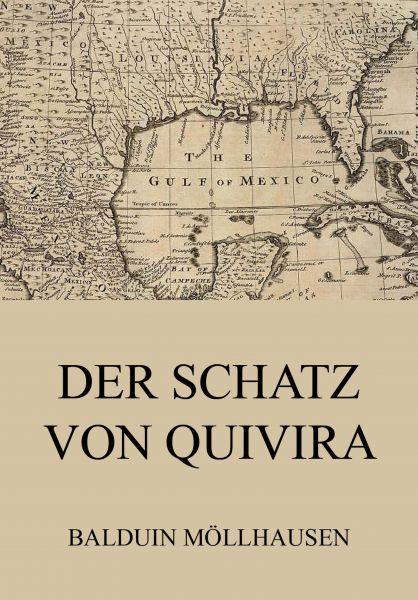 Der Schatz von Quivira
